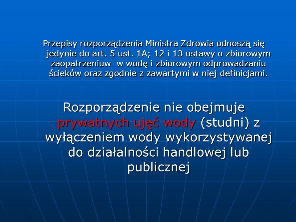 Przepisy rozporządzenia Ministra Zdrowia odnoszą się jedynie do art