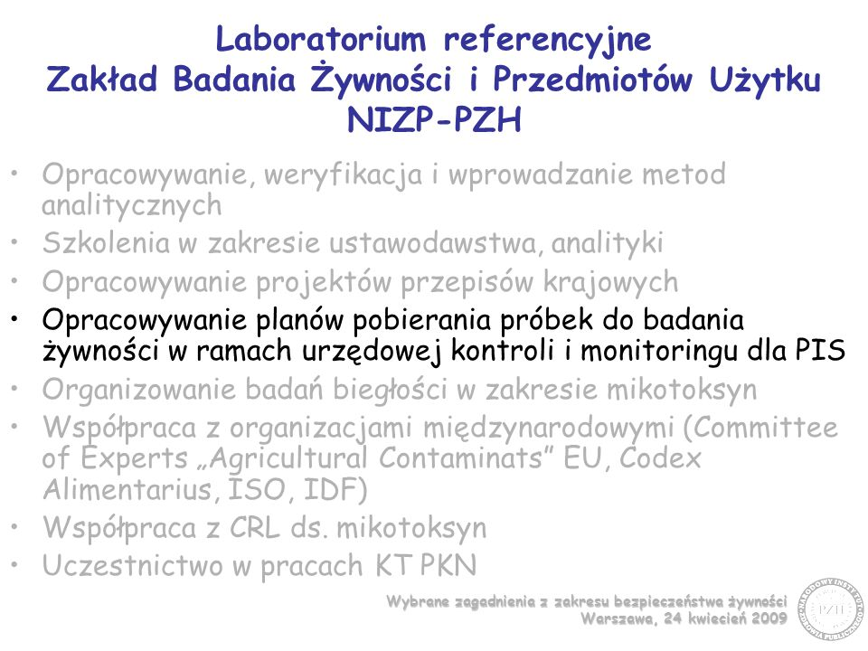 Laboratorium referencyjne Zakład Badania Żywności i Przedmiotów Użytku NIZP-PZH
