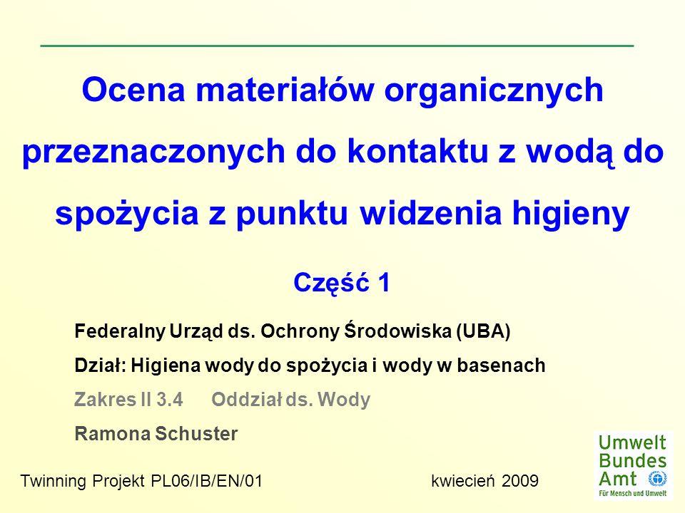 Ocena materiałów organicznych przeznaczonych do kontaktu z wodą do spożycia z punktu widzenia higieny