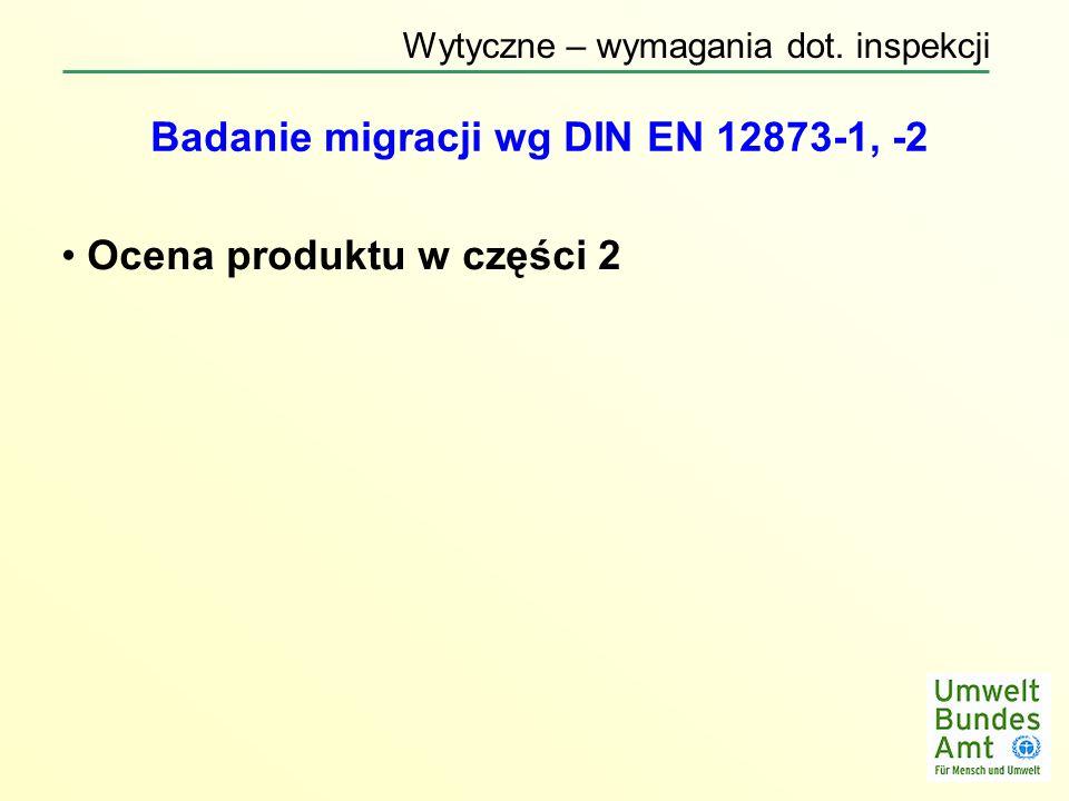 Badanie migracji wg DIN EN 12873-1, -2