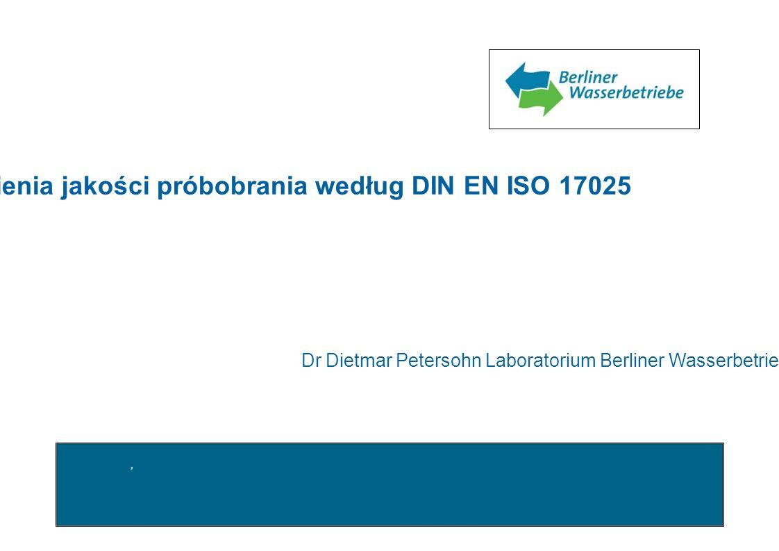 Wymagania systemu zapewnienia jakości próbobrania według DIN EN ISO 17025