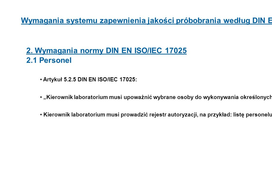 2. Wymagania normy DIN EN ISO/IEC 17025 2.1 Personel