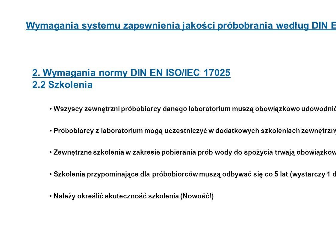 2. Wymagania normy DIN EN ISO/IEC 17025 2.2 Szkolenia