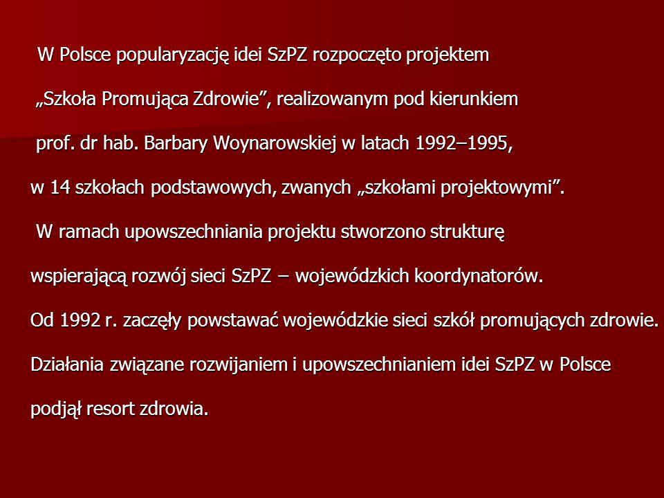 """""""Szkoła Promująca Zdrowie , realizowanym pod kierunkiem"""