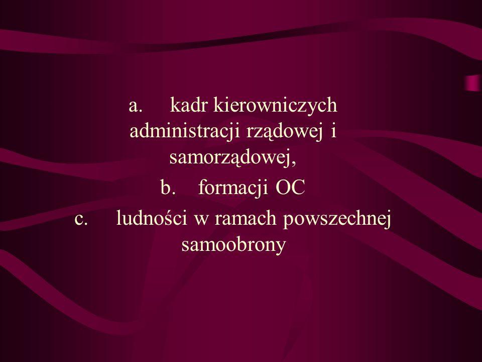 a. kadr kierowniczych administracji rządowej i samorządowej,