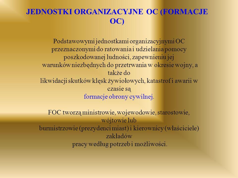 JEDNOSTKI ORGANIZACYJNE OC (FORMACJE OC)