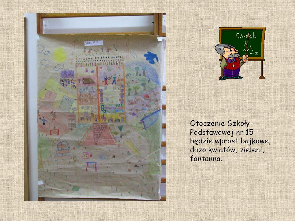 Otoczenie Szkoły Podstawowej nr 15 będzie wprost bajkowe, dużo kwiatów, zieleni, fontanna.