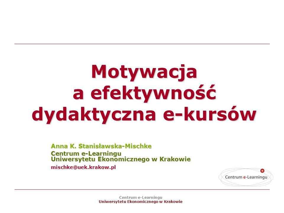 Motywacja a efektywność dydaktyczna e-kursów