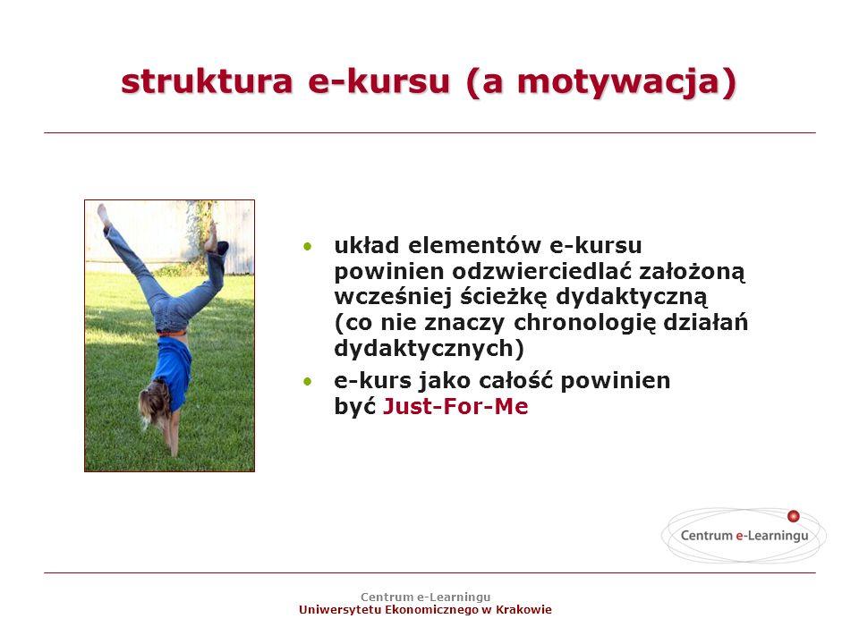 struktura e-kursu (a motywacja)