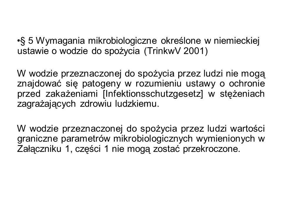 § 5 Wymagania mikrobiologiczne określone w niemieckiej ustawie o wodzie do spożycia (TrinkwV 2001)