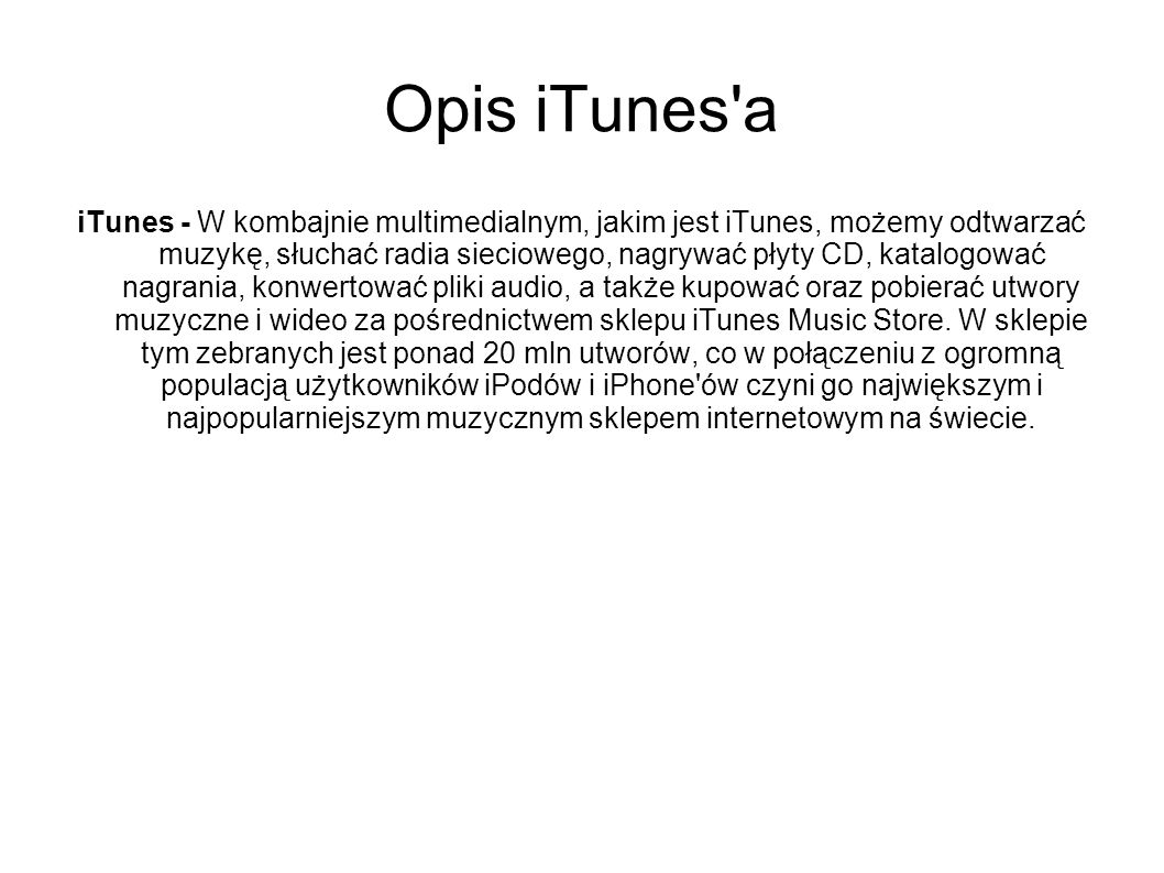 Opis iTunes a