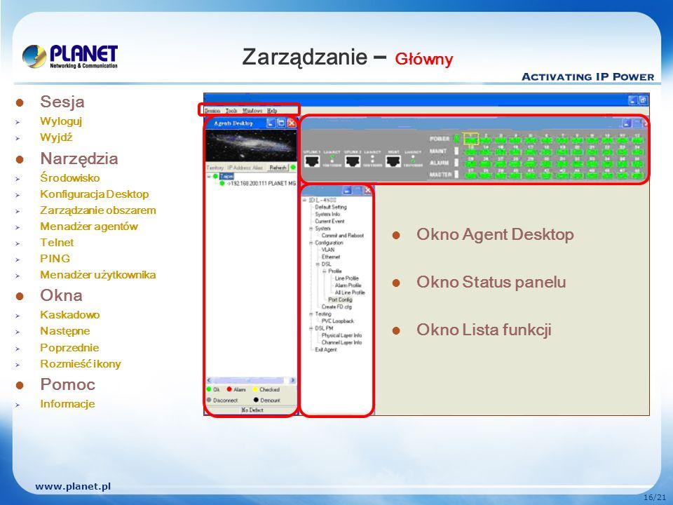 Zarządzanie – Główny Sesja Narzędzia Okna Okno Agent Desktop Pomoc