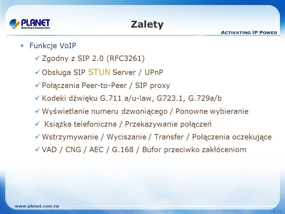Zalety Funkcje VoIP Zgodny z SIP 2.0 (RFC3261)