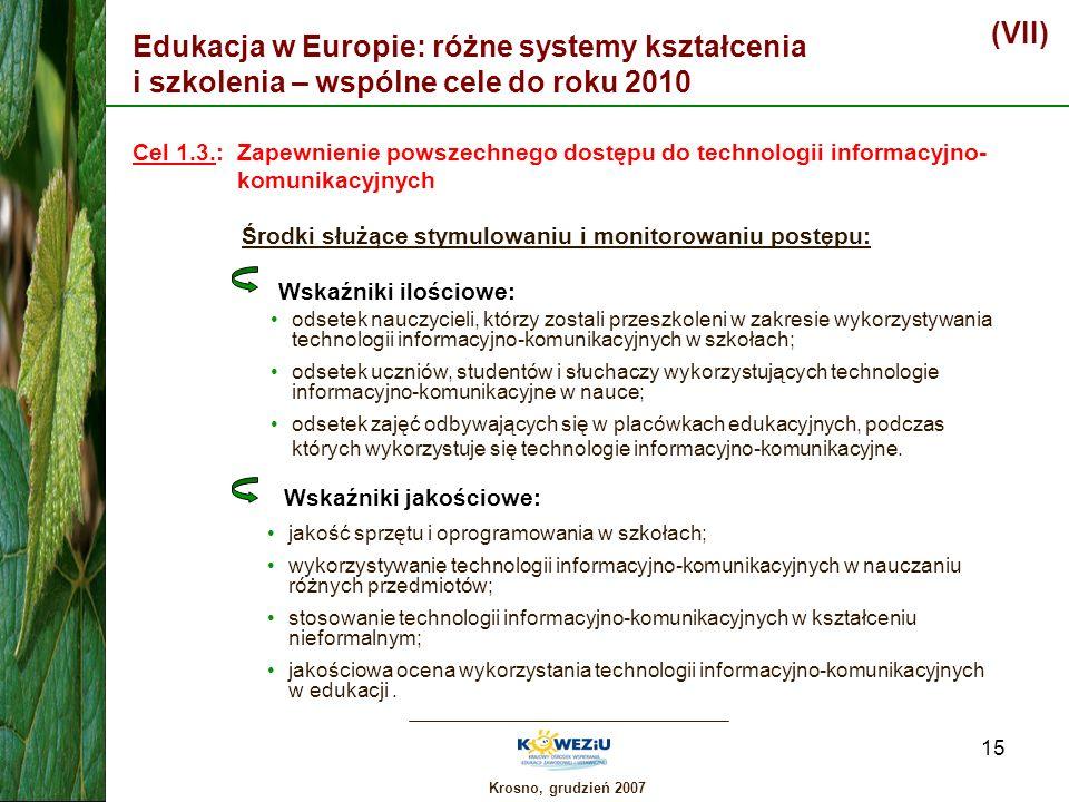 (VII) Edukacja w Europie: różne systemy kształcenia i szkolenia – wspólne cele do roku 2010.