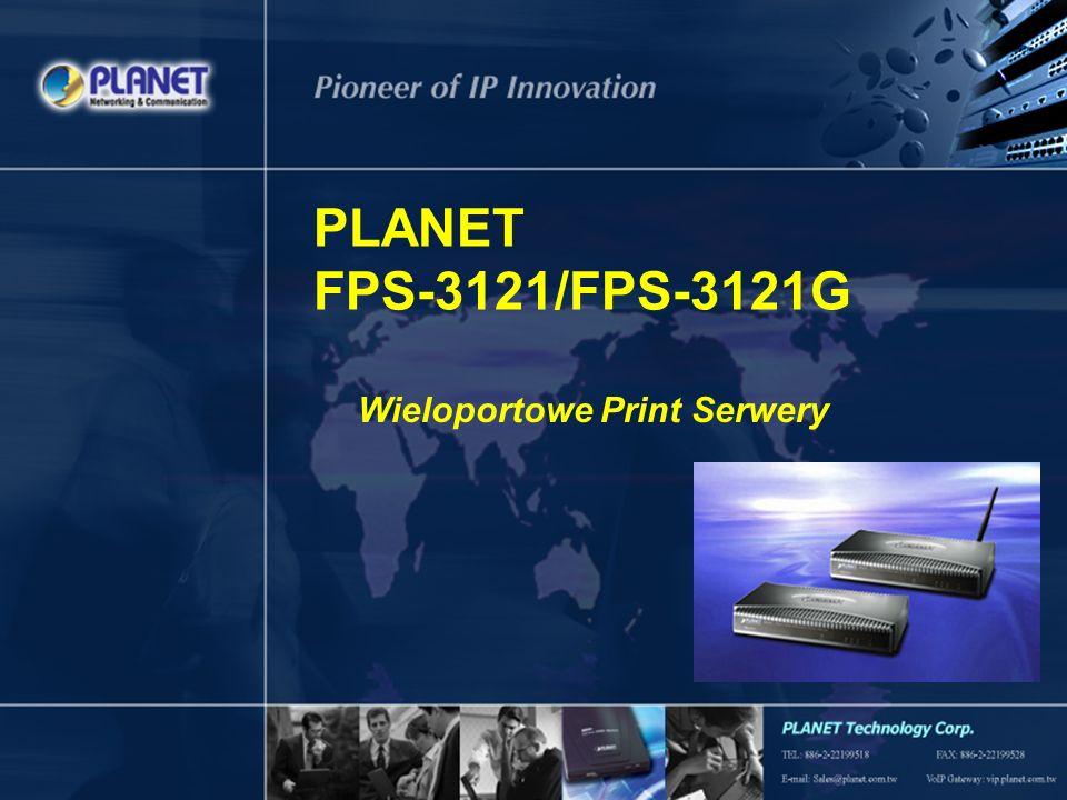 PLANET FPS-3121/FPS-3121G Wieloportowe Print Serwery