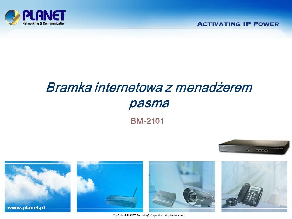Bramka internetowa z menadżerem pasma