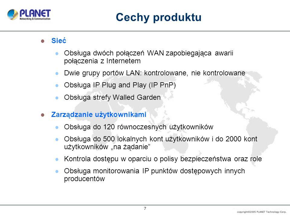 Cechy produktu Sieć. Obsługa dwóch połączeń WAN zapobiegająca awarii połączenia z Internetem. Dwie grupy portów LAN: kontrolowane, nie kontrolowane.