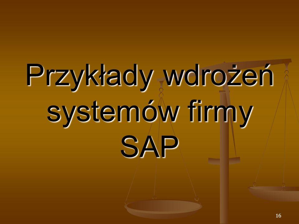 Przykłady wdrożeń systemów firmy SAP
