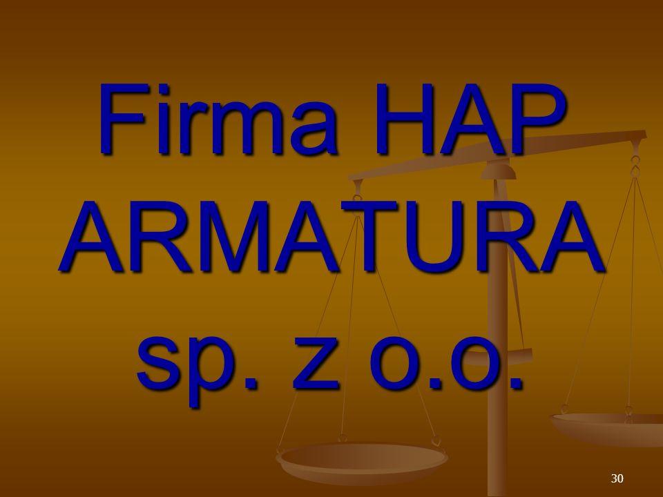 Firma HAP ARMATURA sp. z o.o.