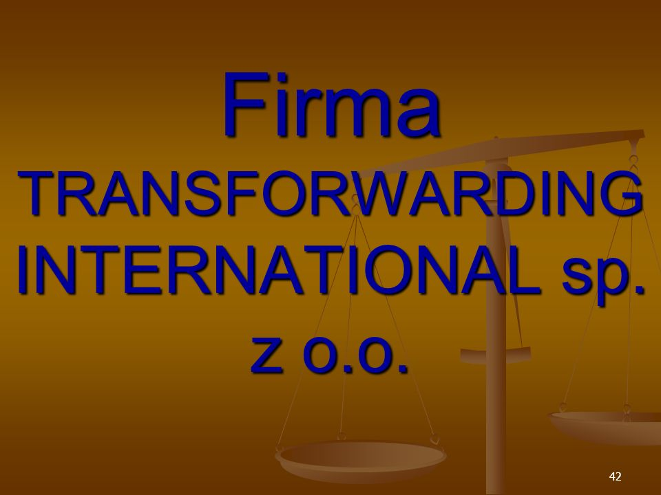 Firma TRANSFORWARDING INTERNATIONAL sp. z o.o.