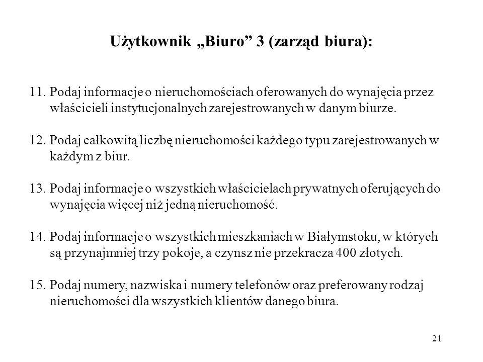 """Użytkownik """"Biuro 3 (zarząd biura):"""