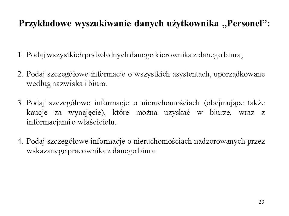"""Przykładowe wyszukiwanie danych użytkownika """"Personel :"""