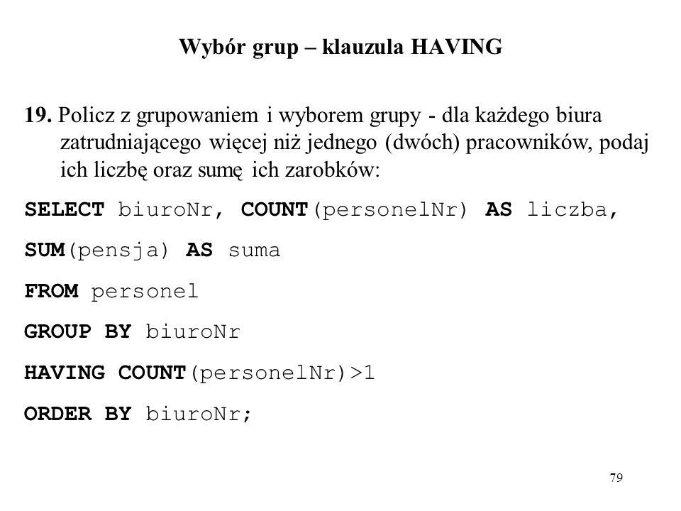 Wybór grup – klauzula HAVING