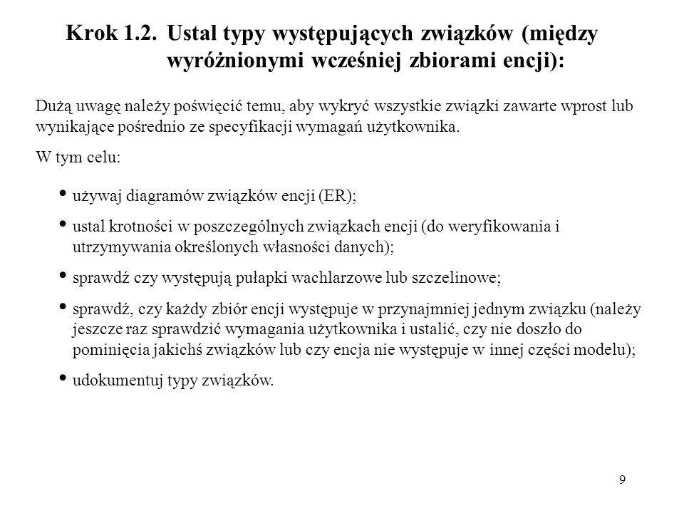 Krok 1.2. Ustal typy występujących związków (między wyróżnionymi wcześniej zbiorami encji):