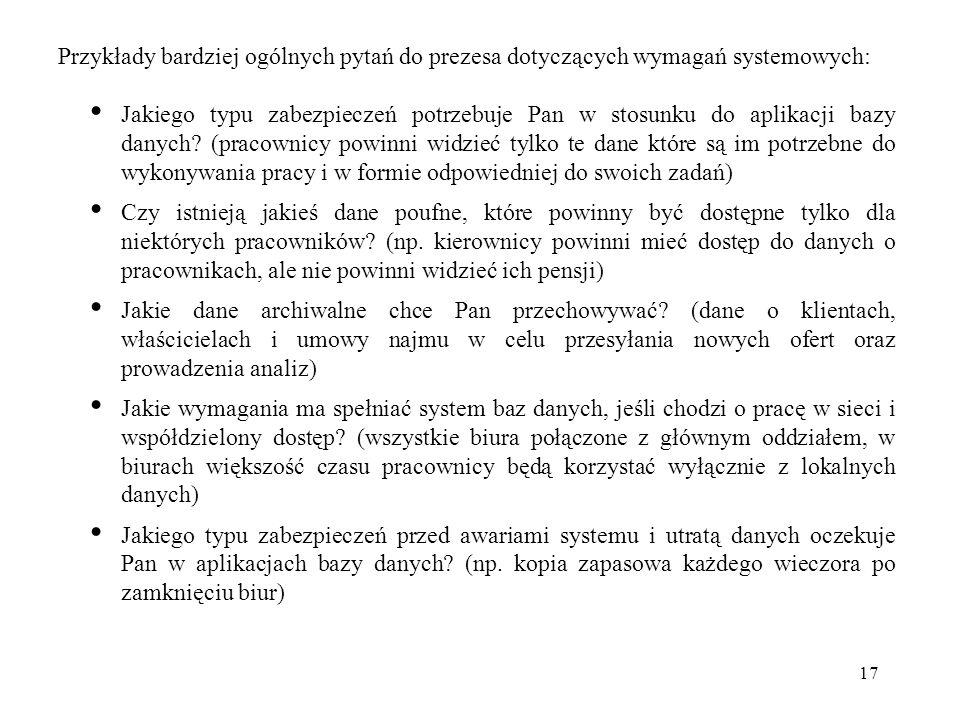 Przykłady bardziej ogólnych pytań do prezesa dotyczących wymagań systemowych: