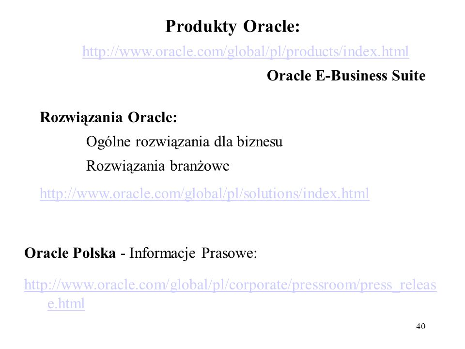 Produkty Oracle: http://www.oracle.com/global/pl/products/index.html