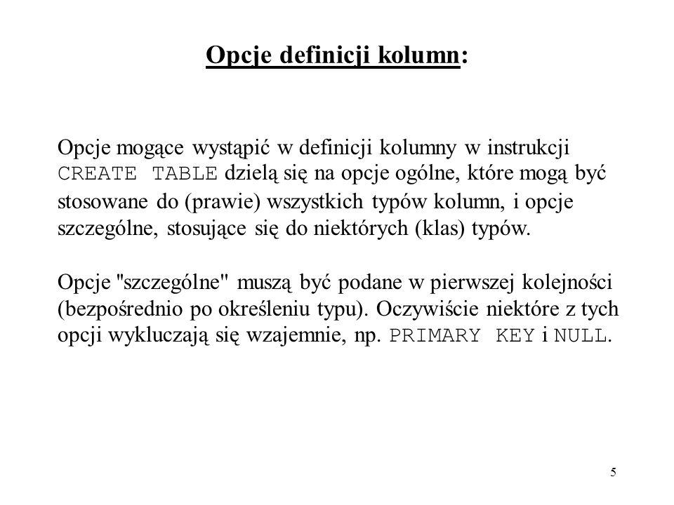 Opcje definicji kolumn: