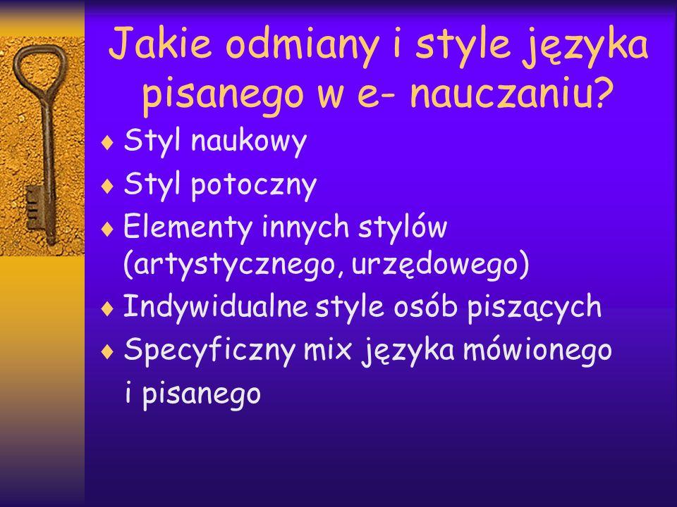 Jakie odmiany i style języka pisanego w e- nauczaniu