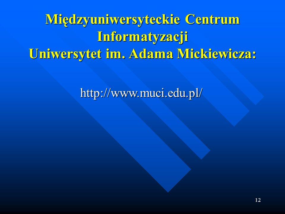 Międzyuniwersyteckie Centrum Informatyzacji Uniwersytet im