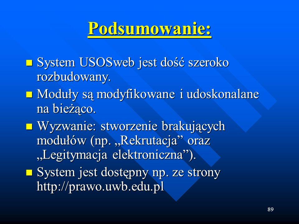 Podsumowanie: System USOSweb jest dość szeroko rozbudowany.