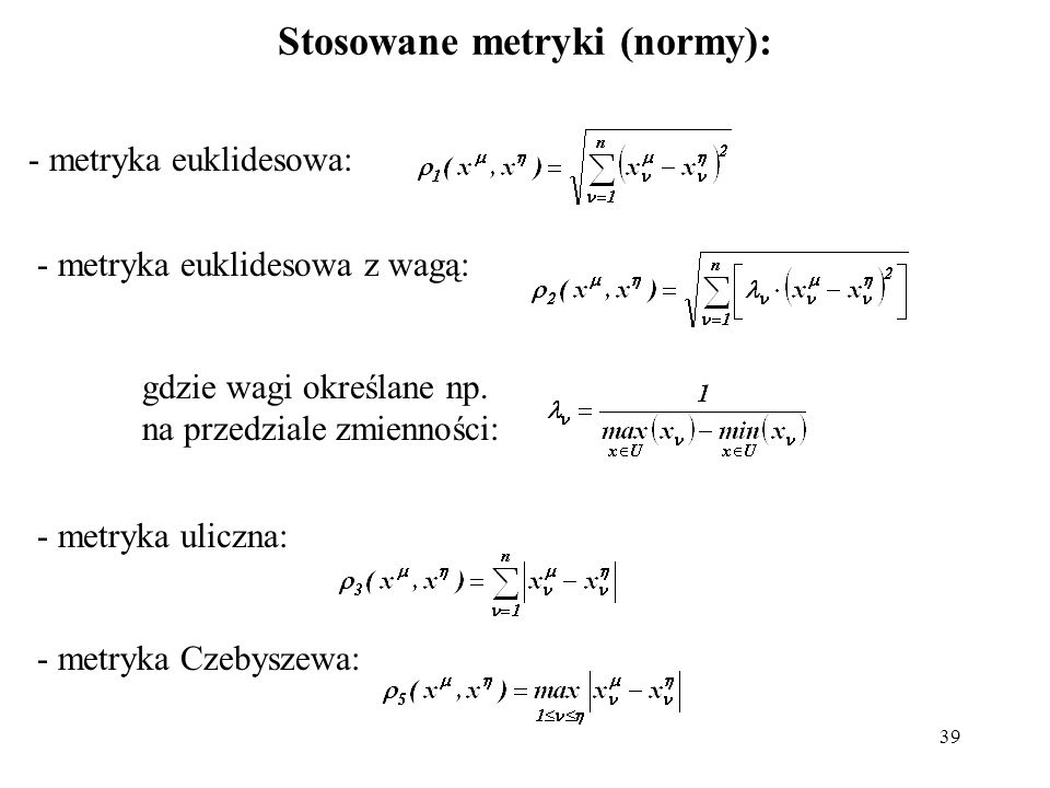 Stosowane metryki (normy):
