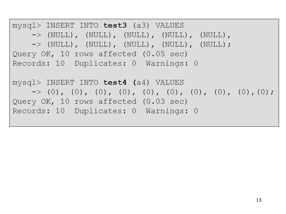 mysql> INSERT INTO test3 (a3) VALUES