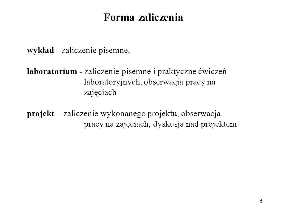 Forma zaliczenia wykład - zaliczenie pisemne,