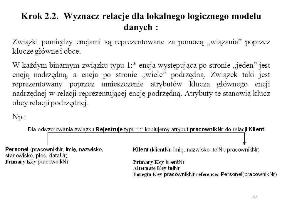 Krok 2.2. Wyznacz relacje dla lokalnego logicznego modelu danych :
