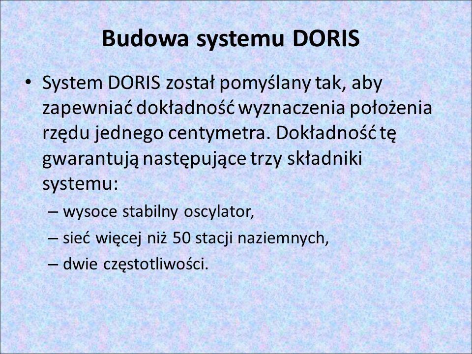 Budowa systemu DORIS