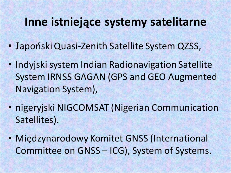 Inne istniejące systemy satelitarne