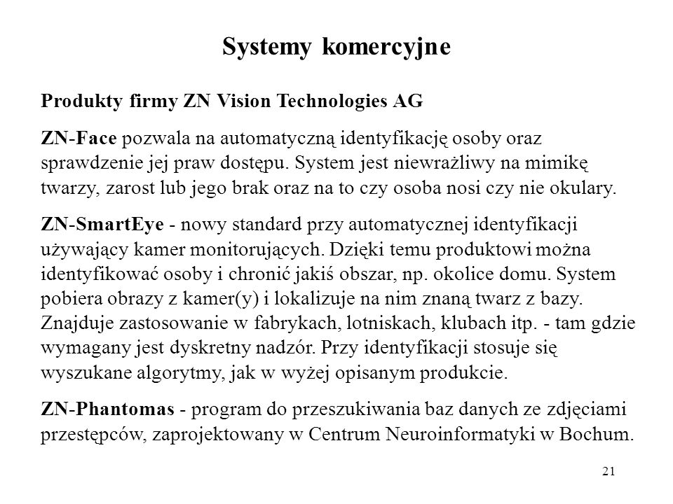 Systemy komercyjne Produkty firmy ZN Vision Technologies AG