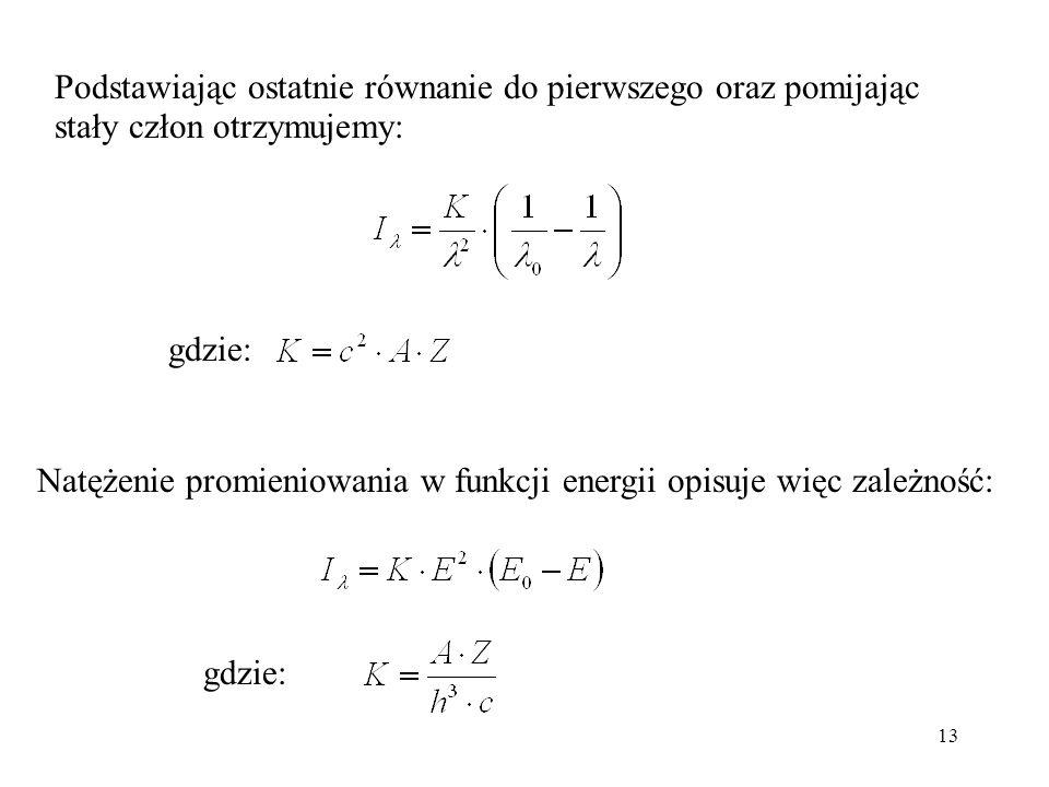 Podstawiając ostatnie równanie do pierwszego oraz pomijając stały człon otrzymujemy: