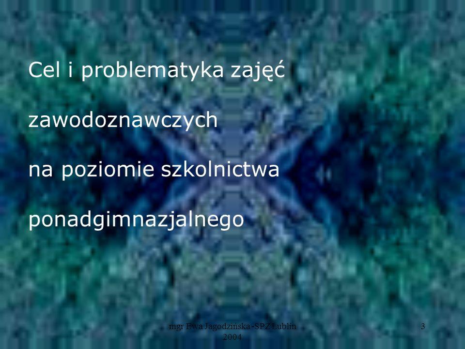 mgr Ewa Jagodzińska -SPZ Lublin 2004