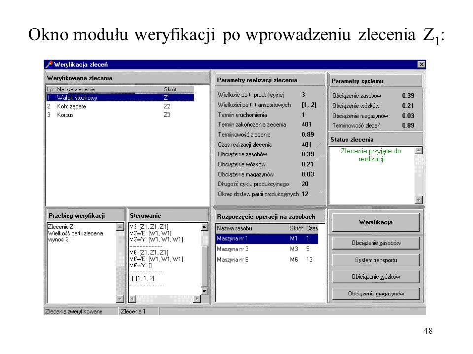 Okno modułu weryfikacji po wprowadzeniu zlecenia Z1: