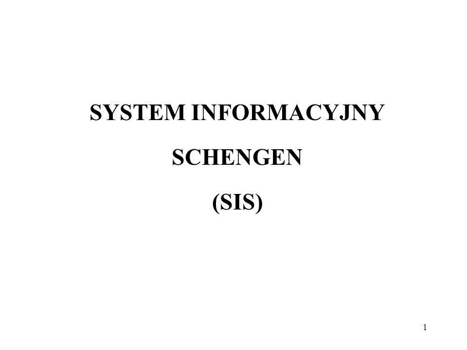 SYSTEM INFORMACYJNY SCHENGEN (SIS)