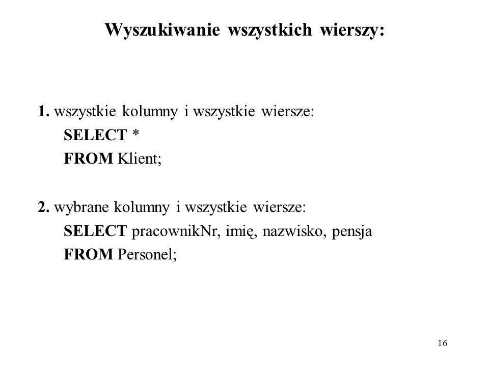 Wyszukiwanie wszystkich wierszy: