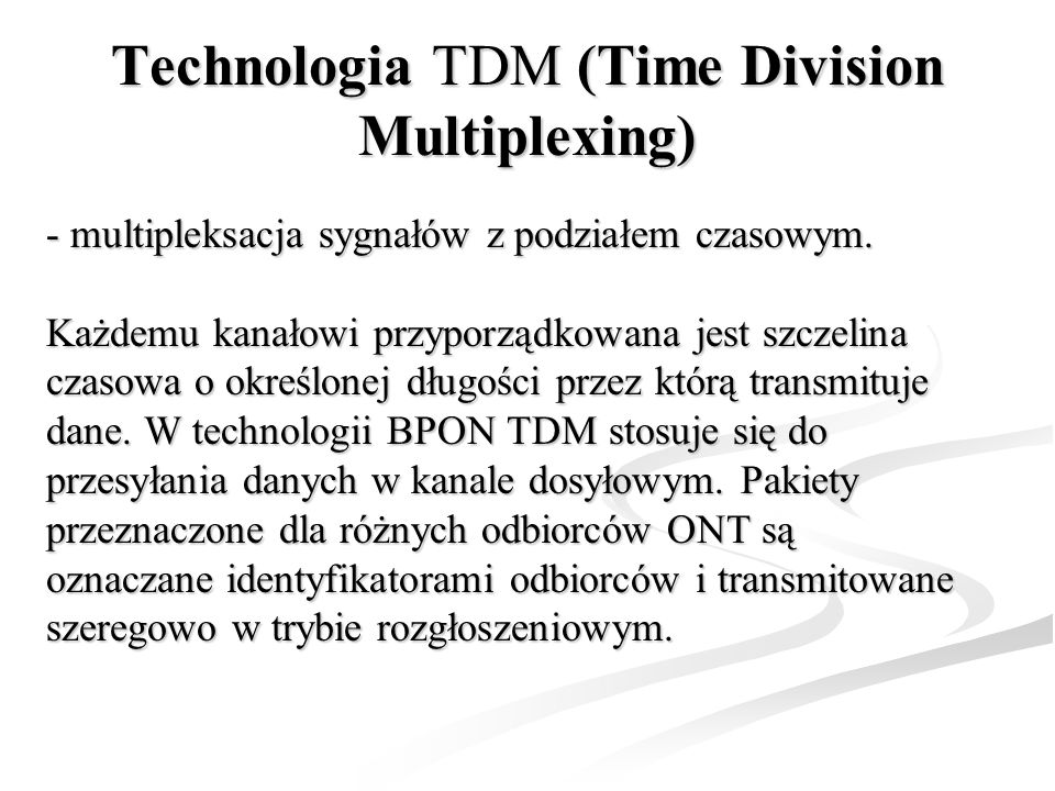Technologia TDM (Time Division Multiplexing)