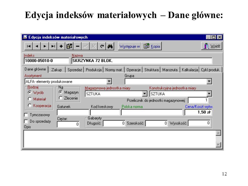 Edycja indeksów materiałowych – Dane główne: