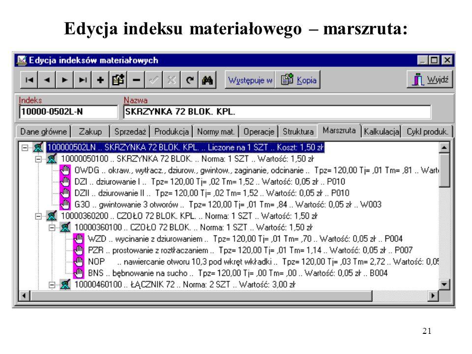 Edycja indeksu materiałowego – marszruta: