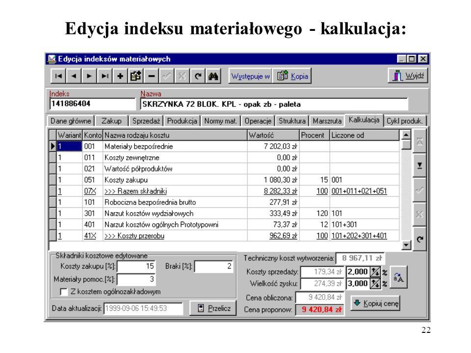 Edycja indeksu materiałowego - kalkulacja: